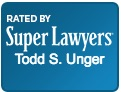 Super Lawyer Todd Unger